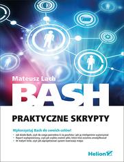 Bash. Praktyczne skrypty